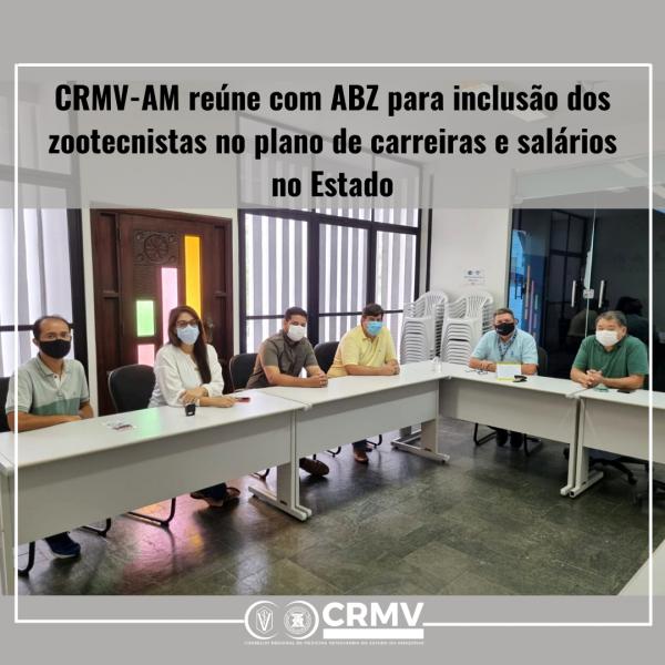 CRMV-AM alinha com ABZ inclusão dos zootecnistas no plano de carreiras e salários no Estado