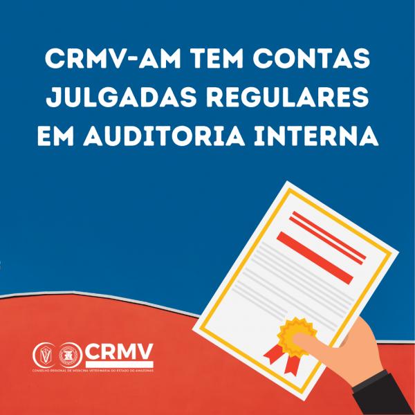 CRMV-AM tem contas aprovadas e considerada regular em Auditoria de Avaliação Contábil