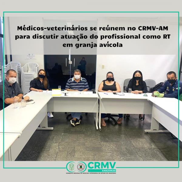 Médicos-veterinários se reúnem no CRMV-AM para discutir atuação do profissional como RT em granja avícola