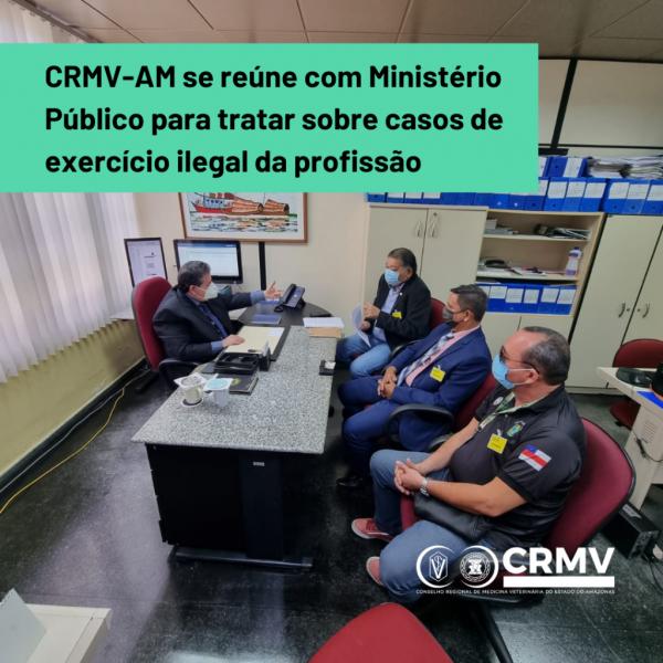 CRMV-AM se reúne com Ministério Público para tratar sobre casos de exercício ilegal da profissão