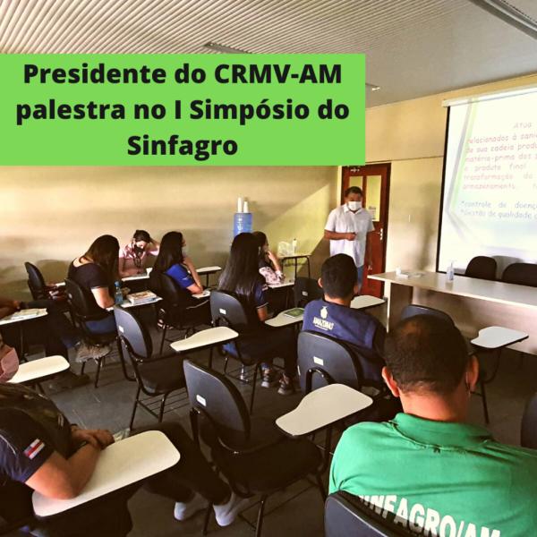 Presidente do CRMV-AM palestra no I Simpósio do Sinfagro